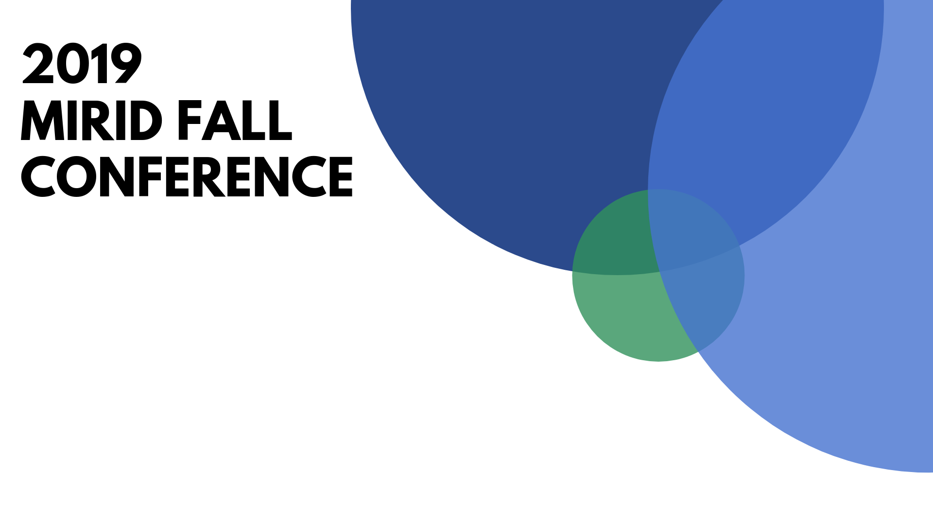 2019 MIRID Fall Conference